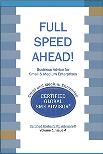 Full Speed Ahead Advice for Small & Medium Enterprises Book 4
